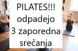 PILATES!!! – odpadejo 3 zaporedna srečanja